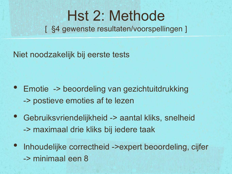 Hst 2: Methode [ §4 gewenste resultaten/voorspellingen ]